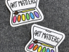 Art Matters vinyl sticker